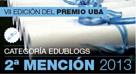 2da mención-Premio UBA 2013 a la divulgación de contenidos  educativos en medios periodísticos nacionales