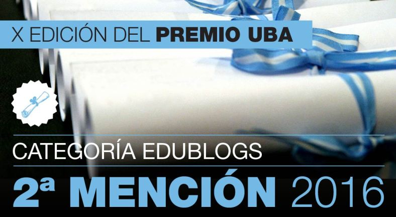 Blog ganador de la 2da mención de los premios UBA 2016. Décima edición